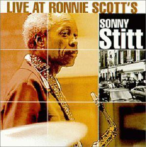 Album  Cover Sonny Stitt - Live At Ronnie Scott's on DCC Records from 1999