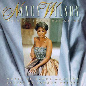 Album  Cover Nancy Wilson - With My Lover Beside on COLUMBIA Records from 1991