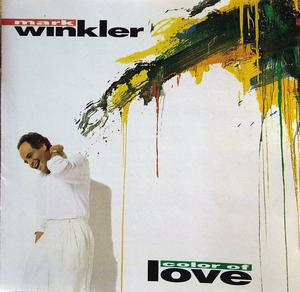 Album  Cover Mark Winkler - Color Of Love on CHASE MUSIC GROUP Records from 1991