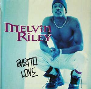 Album  Cover Melvin Riley - Ghetto Love on MCA Records from 1994