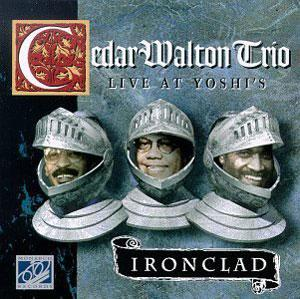 Album  Cover Cedar Walton - Ironclad: Live At Yoshi's on MONARCH Records from 1995