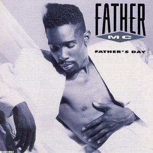 Album  Cover Father Mc - Father's Day on UPTOWN Records from 1990