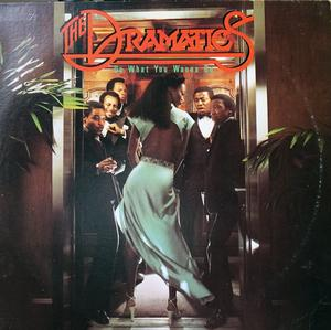 Album  Cover The Dramatics - Do What You Wanna Do on ABC Records from 1978