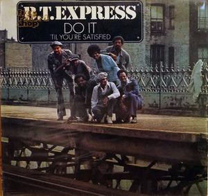 Album  Cover B.t. Express - Do It Til' You're Satisfied on ROADSHOW Records from 1974