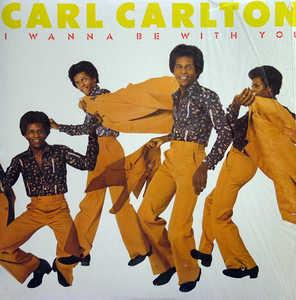 Album  Cover Carl Carlton - I Wanna Be With You on ABC Records from 1975