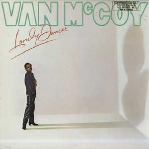Album  Cover Van Mccoy - Lonely Dancer on MCA Records from 1979