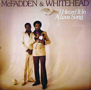 Album  Cover Mcfadden And Whitehead - I Heard It In A Love Song on TSOP Records from 1980