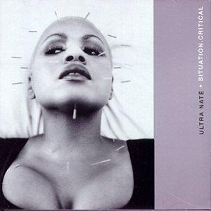 Album  Cover Ultra Naté - Situation:critical on STRICTLY RHYTHM Records from 1998