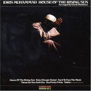 Album  Cover Idris Muhammad - House Of The Rising Sun on KUDU Records from 1976