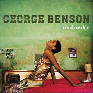 Album  Cover George Benson - Irreplaceable on GRP Records from 2004