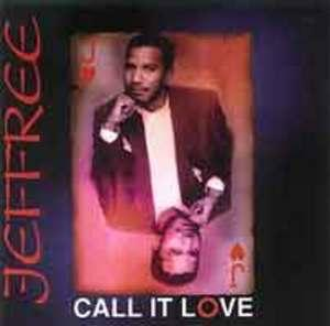 Album  Cover Jeffree - Call It Love on CREATIVE OUTLET INTERNATIONAL Records from 1996