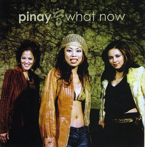 Front Cover Album Pinay - What Now