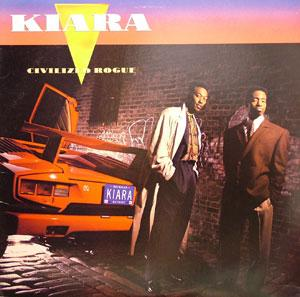 Album  Cover Kiara - Civilized Rogue on SOLAR Records from 1990