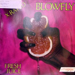 Album  Cover Blowfly - Fresh Juice on INJECTION Records from 1983
