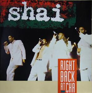 Album  Cover Shai - Right Back At Cha on MCA Records from 1992