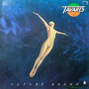 Album  Cover Tavares - Future Bound on CAPITOL Records from 1978