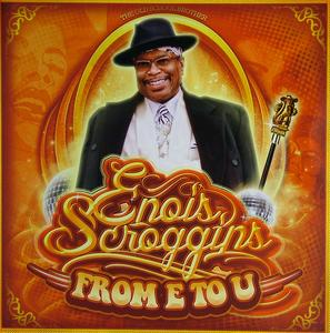 Album  Cover Enois Scroggins - From E To U on FUNKYSIZE Records from 2011