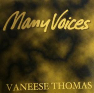 Album  Cover Vaneese Thomas - Many Voices on VANEESE THOMAS ENTERPRISES Records from 1995