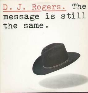 Album  Cover Dj Rogers - The Message Is Still The Same on ARC (CBS) Records from 1980