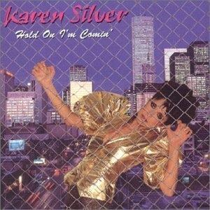 Album  Cover Karen Silver - Hold On I'm Comin' on ARISTA Records from 1979