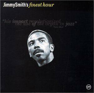 Album  Cover Jimmy Smith - Jimmy Smith's Finest Hour on POLYGRAM Records from 2000
