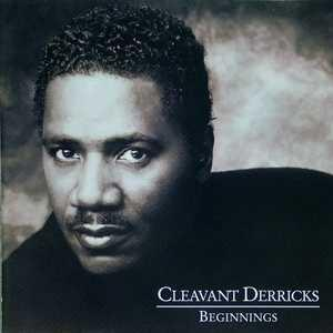 Album  Cover Cleavant Derricks - Beginnings on  Records from 1999