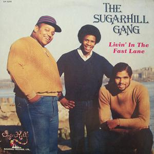 Album  Cover Sugarhill Gang - Living In The Fast Lane on SUGAR HILL Records from 1984