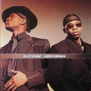 Album  Cover Ruff Endz - Love Crimes on SONY Records from 2000