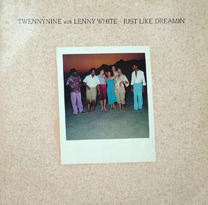 Album  Cover Twennynine Featuring Lenny White - Just Like Dreamin' on ELEKTRA Records from 1981