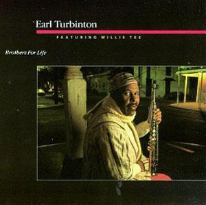Album  Cover Willie Tee - Turbinton Brothers on ROUNDER Records from 1988