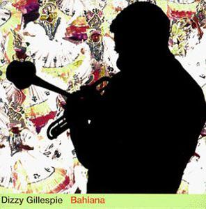 Album  Cover Dizzy Gillespie - Bahiana on PABLO Records from 1975