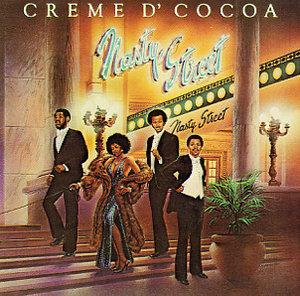 Album  Cover Creme D'cocoa - Nasty Street on VENTURE Records from 1979