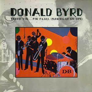 Front Cover Album Donald Byrd - Thank You...For F.U.M.L. (Funking Up My Life)