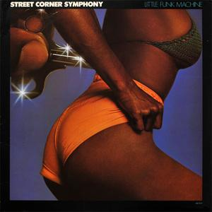 Album  Cover Street Corner Symphony - Little Funk Machine on ABC Records from 1976