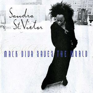 Album  Cover Sandra St. Victor - Mack Diva Saves The World on WARNER BROS. RECORDS / 9 46331 Records from 1996