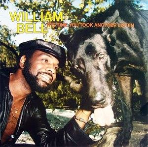 Album  Cover William Bell - It's Time You Took Another Listen on MERCURY Records from 1977