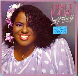 Album  Cover Jennifer Holliday - Say You Love Me on GEFFEN Records from 1985