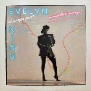 Evelyn 'champagne' King - A Long Time Coming