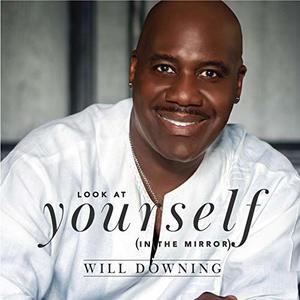 Front Cover Single Will Downing - Look At Yourself