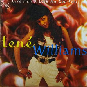 Front Cover Single Tene Williams - Give Him A Love He Can Feel
