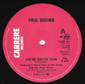 Front Cover Single Paul Brown - We're Havin' Fun