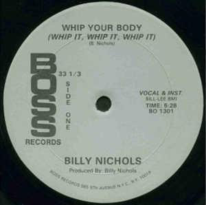 Front Cover Single Billy Nichols - Whip Your Body (Whip It, Whip It, Whip It)