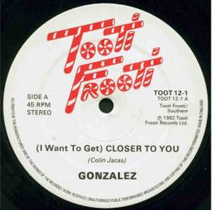 Front Cover Single Gonzalez - (i want to get) Closer To You