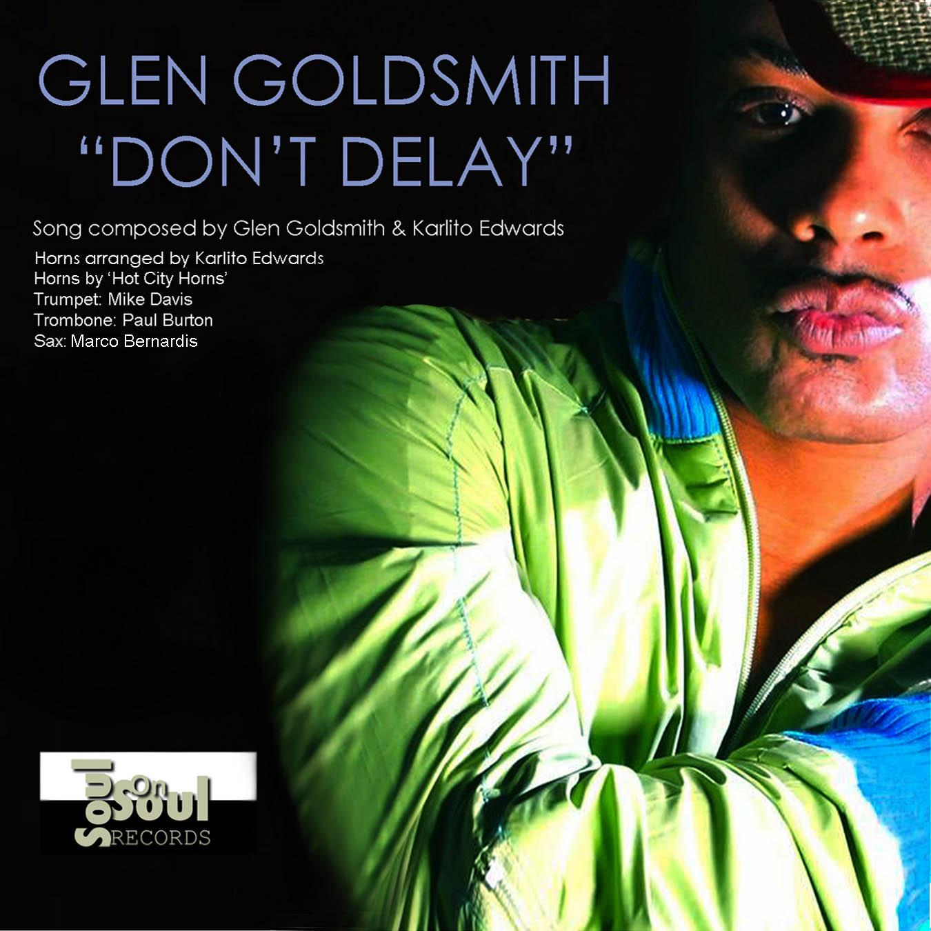 Single Cover Glen - Don't Delay Goldsmith
