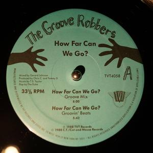 Single Cover The - How Far Can We Go? Groove Robbers
