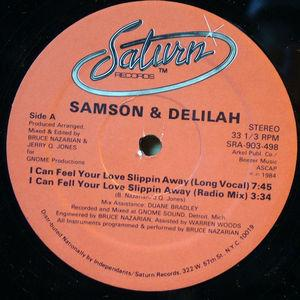 Single Cover Samson And Delilah - I Can Feel Your Love Slippin' Away