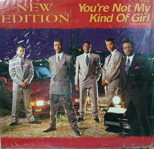 Single Cover New Edition - You're Not My Kind Of Girl