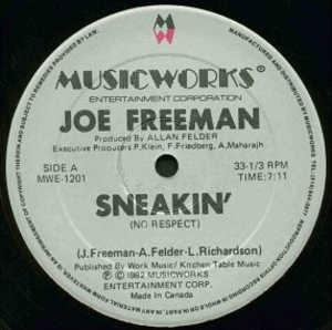 Single Cover Joe - Sneakin' (no Respect) Freeman