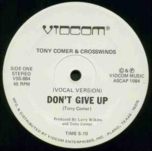 Single Cover Tony - Don't Give Up Comer And Crosswinds