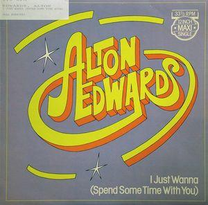 Single Cover Alton - I Just Wanna (spend Some Time With You) Edwards